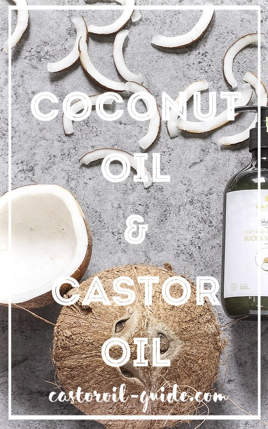 Coconut Oil & Castor Oil
